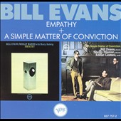 Bill Evans (Piano): Empathy/A Simple Matter of Conviction