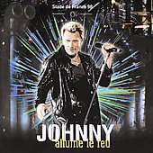 Johnny Hallyday: Allume le Feu