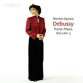 Debussy: Piano Music Vol 3 / Noriko Ogawa