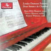 Louise Dumont Farrenc: Violin Sonata Op. 39; Cello Sonata Op. 46 / Mary Ellen Haupert, piano; Nancy Oliveros, violin; Kirsten Whitson, cello