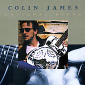 Colin James: National Steel