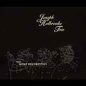 Joseph Holbrooke Trio: The Moat Recordings *