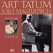 Art Tatum: The Art Tatum Solo Masterpieces, Vol. 7