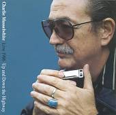 Charlie Musselwhite: Up & Down the Highway Live: 1986