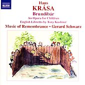 Kr&aacute;sa: Brundib&aacute;r, etc;  Laitman / Gerard Schwarz, et al
