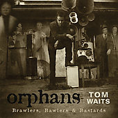 Tom Waits: Orphans (Brawlers, Bawlers & Bastards) [Digipak]