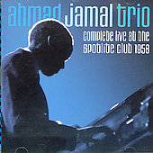 Ahmad Jamal: Complete Live at the Spotlite Club 1958