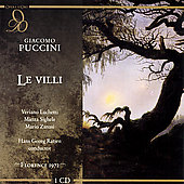 Puccini: Le Villi / Ratjen, Luchetti, Sighele, Zanasi, et al