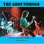 Groundhogs: Live at the New York Club