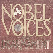 Various Artists: Nobel Voices for Disarmament: 1901-2001