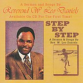 Rev. W. Leo Daniels: Step by Step