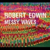 Robert Edwin: Messy Waves [Slipcase] *