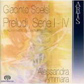 Scelsi: Preludes / Alessandra Ammara