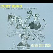 Curt Berg/The Avon Street Quintet: At Stagg Street Studio [Digipak]