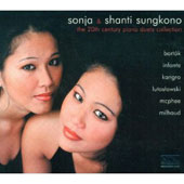 20th Century Piano Duets Collection / Sonja & Shanti Sungkono