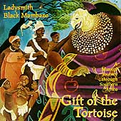 Ladysmith Black Mambazo: Gift of the Tortoise