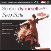 Paco Peña: Surround Yourself With Paco Pena
