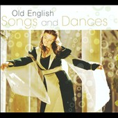 Old English Songs & Dance