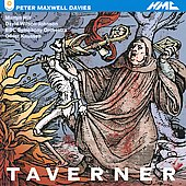 Taverner: An Opera in Two Acts