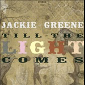 Jackie Greene: Till the Light Comes
