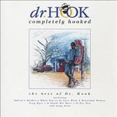 Dr. Hook: Completely Hooked: The Best of Dr. Hook