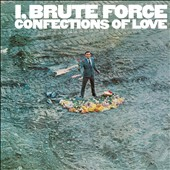 Brute Force: I, Brute Force: Confections of Love