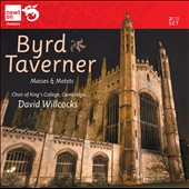 Byrd, Taverner: Masses and Motets