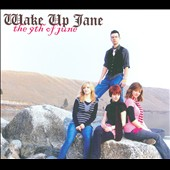 Wake Up Jane: The 9th of June [Digipak]