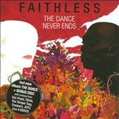 Faithless: The Dance Never Ends