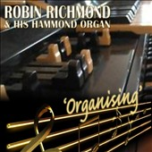 Robin Richmond: Organising