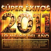 Various Artists: S&#250;per &#201;xitos Los Mejor Del A&#241;o 2011