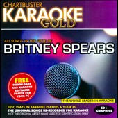 Karaoke: Karaoke Gold: In the Style of Britney Spears