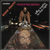 Bennie Maupin: Slow Traffic to the Right/Moonscapes