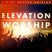Elevation Worship: For the Honor