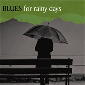 Various Artists: Blues for Rainy Days