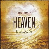 Peter Mayer: Heaven Below