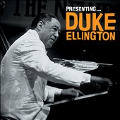 Duke Ellington: Presenting Duke Ellington