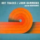 John Hammond, Jr.: Hot Tracks