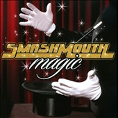 Smash Mouth: Magic