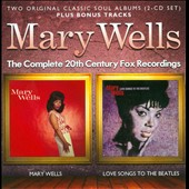 Mary Wells: The Complete 20th Century Fox Recordings