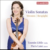 Strauss, Respighi: Violin Sonatas / Tasmin Little, violin; Piers Lane, piano