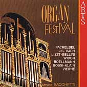 Organ Festival - Pachelbel, Bach, et al / Arturo Sacchetti