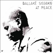 Ballaké Sissoko: At Peace [Digipak]