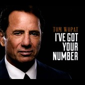 Tom Wopat: I've Got Your Number [Digipak] *