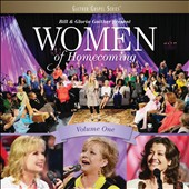 Gloria Gaither/Bill & Gloria Gaither (Gospel)/Bill Gaither (Gospel): Women of Homecoming, Vol. 1 *