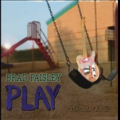 Brad Paisley: Play: The Guitar Album