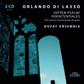 Lasso: The Seven Penitential Psalms / Dufay Ensemble