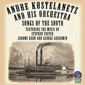 André Kostelanetz: Songs of the South *