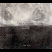Jason Eady: Daylight/Dark [Slipcase] *