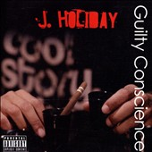 J. Holiday: Guilty Conscience [PA] *